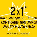 Promo Vueling 2×1: Acquisti 2 voli low cost e ne paghi 1!
